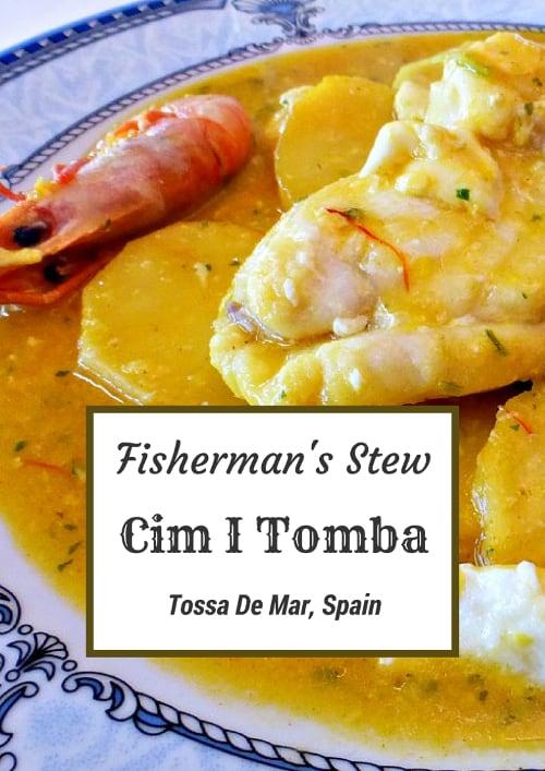 Tossa De Mar Fisherman's Stew