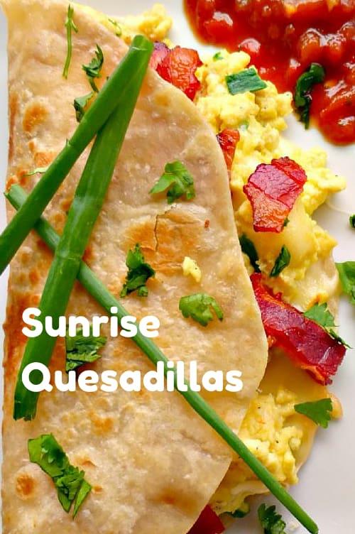 Sunrise Quesadillas