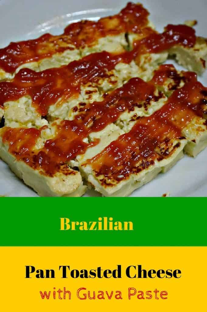 Brazilian Toasted Cheese and Guava