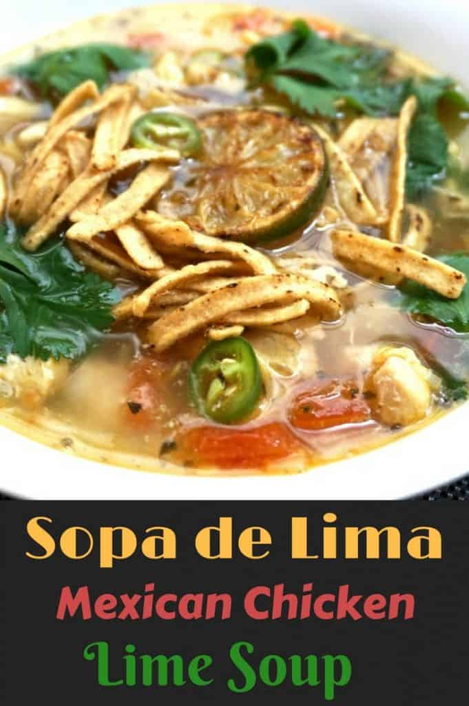 Sopa de Lima - Chicken Lime Soup